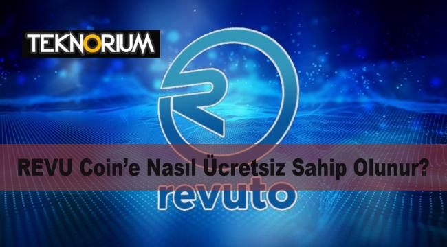 Revuto (REVU) coin nasıl ücretsiz alınır? Revu proje yatırımları 2 milyon doları aştı